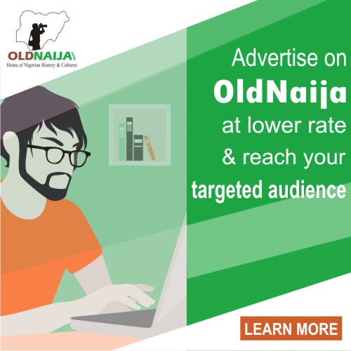 Advertise on OldNaija and reach your targeted audience